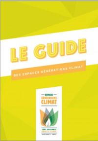 Le guide des espaces Generations climat