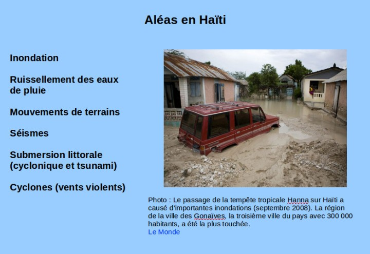 Aléas en Haïti. 2016 Planète Vivante _ Photo Le Monde